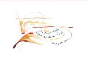Uta Galuska - In deine Liebe legst du deine Seele, ewig zu sein